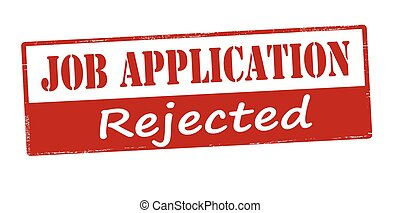 Job application rejected