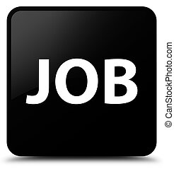 Job black square button