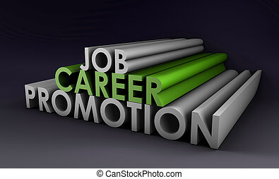 Job Career Promotion and a Pay Raise