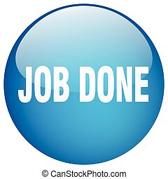 job done blue round gel isolated push button