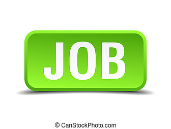 Job green 3d realistic square isolated button