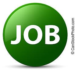 Job green round button