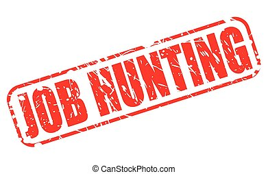 JOB HUNTING red stamp text
