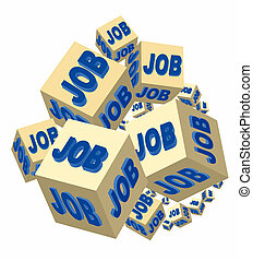 Job - job on several cubes for a corporate job