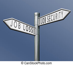 job loss or security being fired or not due to crisis and...