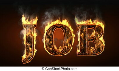 job of fire with smoke