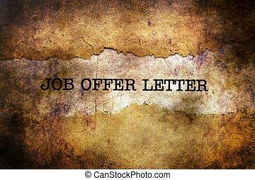Job offer letter grunge concept