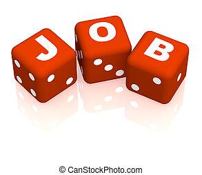 Job - Playing cubes with an inscription job