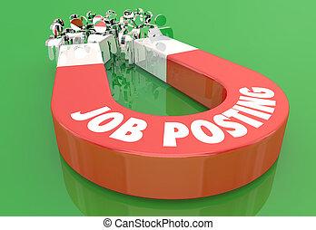 Job Posting New Work Position Candidates Magnet Pulling People 3d Illustration.jpg