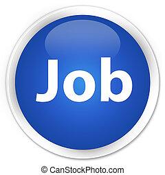 Job premium blue round button