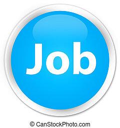 Job premium cyan blue round button