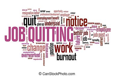 Job quitting - career development concept. Employment word ...