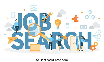 Job search concept. Building career. Looking for a job in...