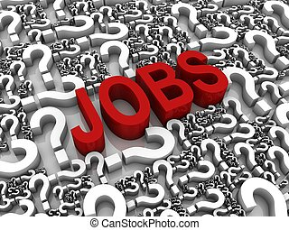 "Job Search - ""Jobs"" 3D text surrounded by question marks...."