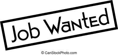 JOB WANTED stamp on white background