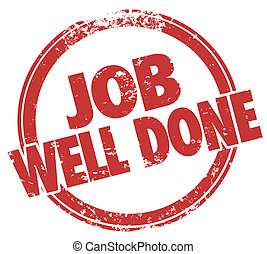 Job Well Done Stamp Words Task Performance Review - Job Well...
