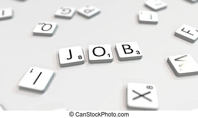 JOB word being composed with letters. 3D rendering