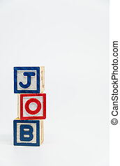 JOB word wooden block arrange in vertical style on white background and selective focus