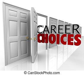 jobb, dörrar, karriär, många, tillfällen, val, ord
