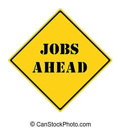 Jobs Ahead Sign