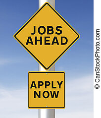 Jobs Ahead  - Conceptual road sign on jobs or employment