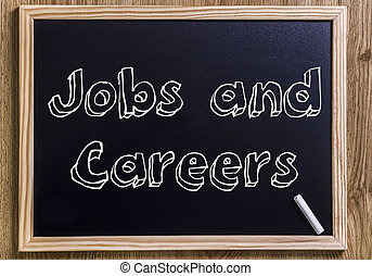 Jobs and Careers - New chalkboard with 3D outlined text