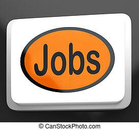 Jobs Button Shows Hiring Recruitment Online Hire Job