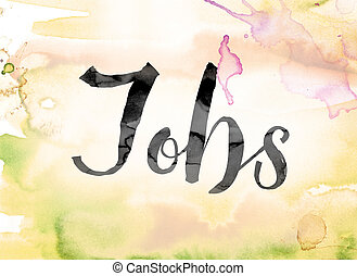 Jobs Colorful Watercolor and Ink Word Art