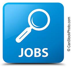 Jobs cyan blue square button