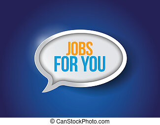 jobs for you message bubble illustration design over a blue...