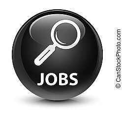 Jobs glassy black round button