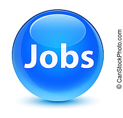 Jobs glassy cyan blue round button