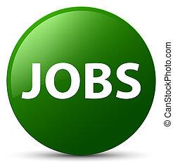 Jobs green round button