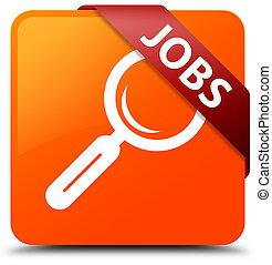 Jobs orange square button red ribbon in corner