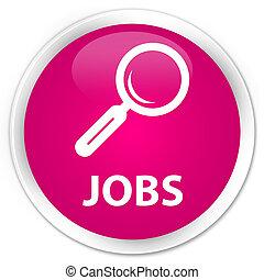 Jobs premium pink round button