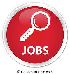Jobs premium red round button