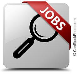 Jobs white square button red ribbon in corner