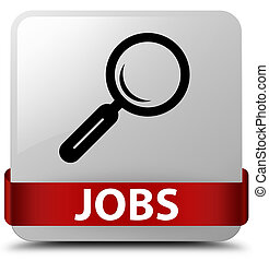 Jobs white square button red ribbon in middle