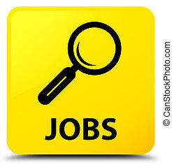 Jobs yellow square button
