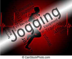 Jogging Word Shows Exercise Workout And Health