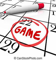 jogo, evento, dia, data, circundado, calendário, lembrar, lembrete, programa