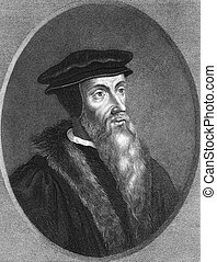 John Calvin (1509-1564) on engraving from the 1800s. ...