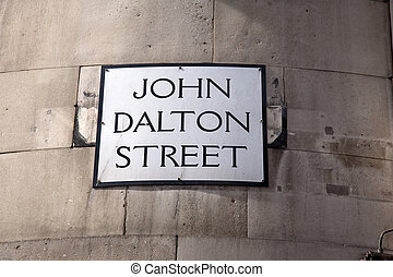 John Dalton Street Sign; Manchester
