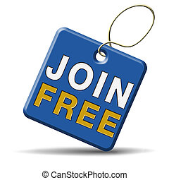 join free open now you account and register here. Sign button or icon for membership registration. Blue label.