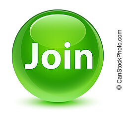 Join glassy green round button