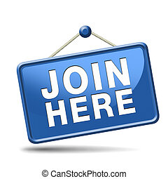 join here icon - Join us here and now banner or registration...