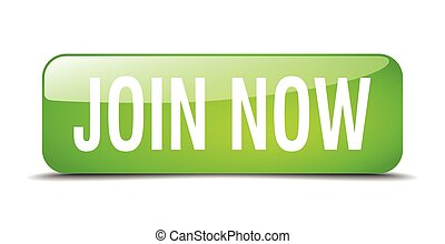 join now green square 3d realistic isolated web button