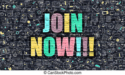 Join Now Concept. Join Now Drawn on Dark Wall. Join Now in Multicolor. Join Now Concept. Modern Illustration in Doodle Design of Join Now.