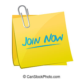 Join Now memo post sign concept