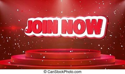 Join Now Text Animation Stage Podium Confetti Loop Animation...